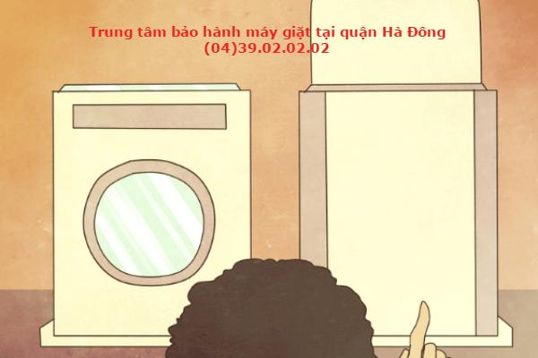 bảo hành máy giặt tại hà đông