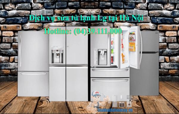 Dịch vụ sửa tủ lạnh Lg tại Hà Nội
