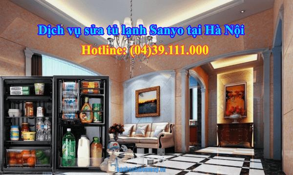 Dịch vụ sửa tủ lạnh Sanyo tại Hà Nội giá rẻ
