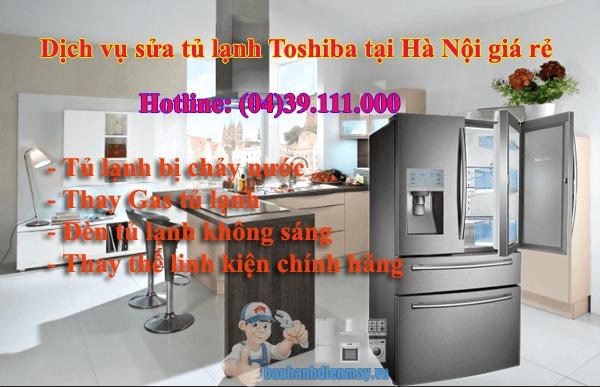 Dịch vụ sửa tủ lạnh Toshiba tại Hà Nội giá rẻ