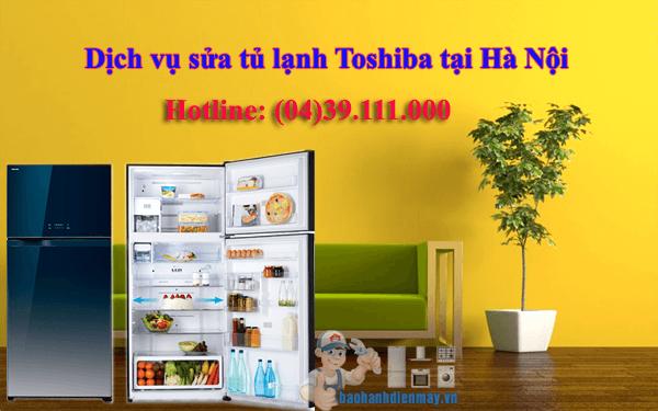 Dịch vụ sửa tủ lạnh Toshiba tại Hà Nội