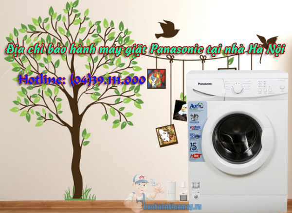 Địa chỉ bảo hành máy giặt Panasonic tại nhà Hà Nội