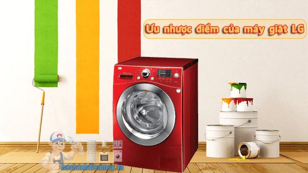 Ưu nhược điểm của dòng máy giặt Lg
