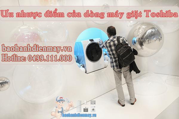 Ưu nhược điểm của dòng máy giặt Toshiba