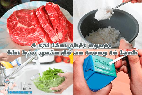 4 sai lầm nguy hiểm khi bảo quản đồ ăn trong tủ lạnh