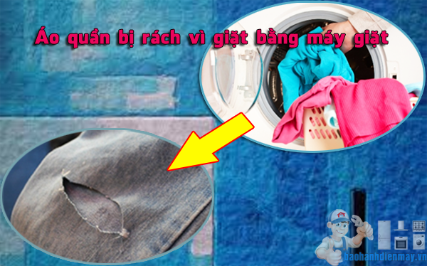 Áo quần bị rách khi giặt bằng máy giặt