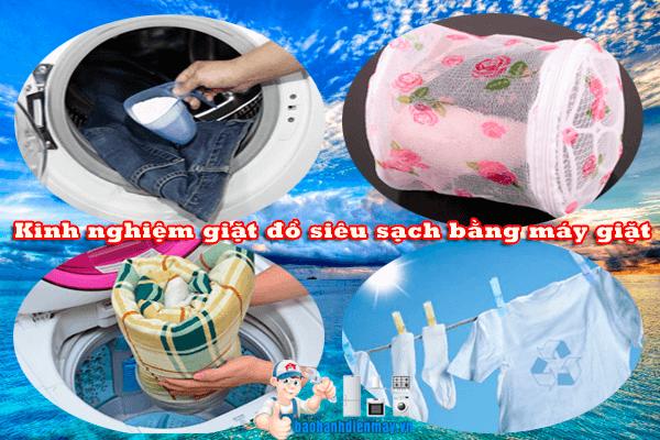 Kinh nghiệm giặt đồ siêu sạch bằng máy giặt